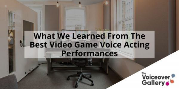 The Best Video Game Voice Actors and What We Learned